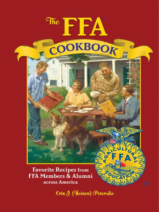 The FFA Cookbook (eBook): Favorite Recipes from FFA Members and Alumni Across America