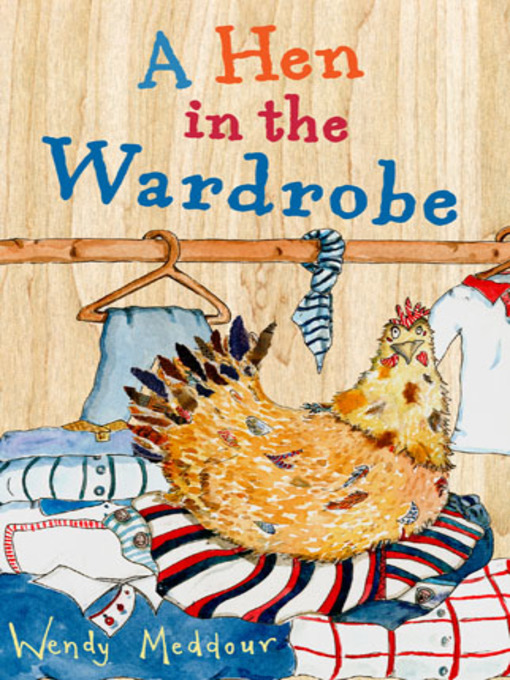 A Hen in the Wardrobe (eBook): Cinnamon Grove Series, Book 1