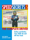 Speed Secrets 5 (eBook): The Complete Driver