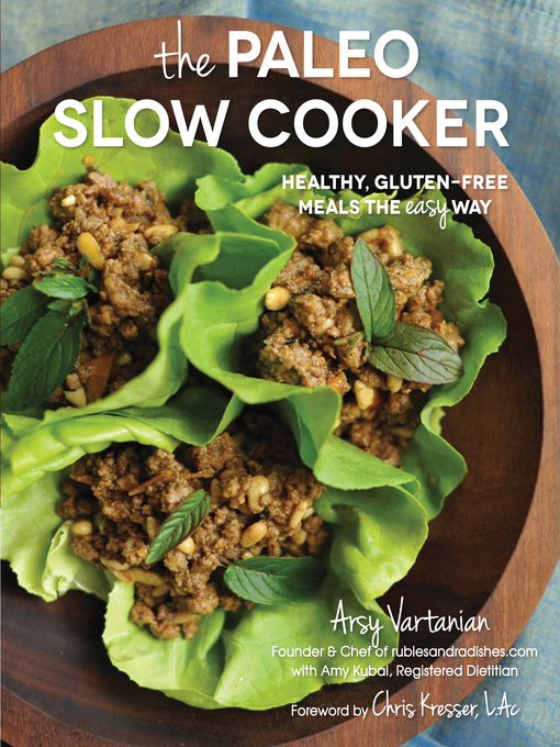 The Paleo Slow Cooker (eBook): Healthy, Gluten-free Meals the Easy Way