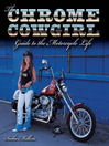 The Chrome Cowgirl Guide to the Motorcycle Life (eBook)