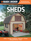 Black & Decker The Complete Guide to Sheds (eBook): Utility, Storage, Playhouse, Mini-Barn, Garden, Backyard Retreat, More