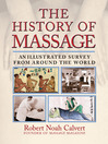 The History of Massage (eBook): An Illustrated Survey from around the World