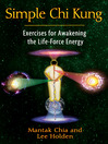 Simple Chi Kung (eBook): Exercises for Awakening the Life-Force Energy