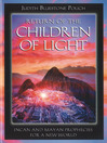 Return of the Children of Light (eBook): Incan and Mayan Prophecies for a New World