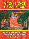 Vodou Love Magic (eBook): A Practical Guide to Love, Sex, and Relationships