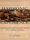 Harmonic Experience (eBook): Tonal Harmony from Its Natural Origins to Its Modern Expression