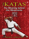 The Katas (eBook): The Meaning Behind the Movements