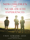 The New Children and Near-Death Experiences (eBook)
