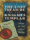 The Lost Treasure of the Knights Templar (eBook): Solving the Oak Island Mystery