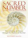 Sacred Number and the Origins of Civilization (eBook): The Unfolding of History through the Mystery of Number
