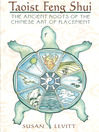 Taoist Feng Shui (eBook): The Ancient Roots of the Chinese Art of Placement