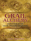 Grail Alchemy (eBook): Initiation in the Celtic Mystery Tradition