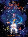 The Taoist Soul Body (eBook): Harnessing the Power of Kan and Li