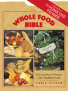 The Whole Food Bible (eBook): How to Select & Prepare Safe, Healthful Foods