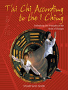 T'ai Chi According to the I Ching (eBook): Embodying the Principles of the Book of Changes