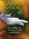 Salvia Divinorum (eBook): Doorway to Thought-Free Awareness