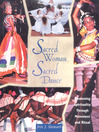 Sacred Woman, Sacred Dance (eBook): Awakening Spirituality Through Movement and Ritual