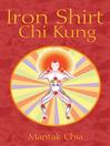 Iron Shirt Chi Kung (eBook)