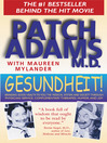 Gesundheit! (eBook): Bringing Good Health to You, the Medical System, and Society through Physician Service, Complementary Therapies, Humor, and Joy