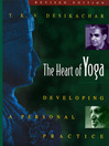 The Heart of Yoga (eBook): Developing a Personal Practice