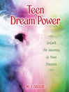 Teen Dream Power (eBook): Unlock the Meaning of Your Dreams