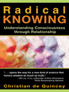 Radical Knowing (eBook): Understanding Consciousness through Relationship