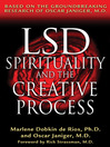 LSD, Spirituality, and the Creative Process (eBook): Based on the Groundbreaking Research of Oscar Janiger, M.D.