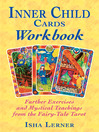Inner Child Cards Workbook (eBook): Further Exercises and Mystical Teachings from the Fairy-Tale Tarot