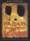 The Pagan Mysteries of Halloween (eBook): Celebrating the Dark Half of the Year
