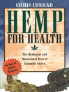 Hemp for Health (eBook): The Medicinal and Nutritional Uses of Cannabis Sativa