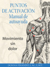 Puntos de activación: Manual de autoayuda (eBook): Movimiento sin dolor