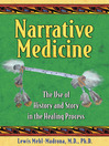 Narrative Medicine (eBook): The Use of History and Story in the Healing Process