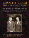 Timothy Leary: The Harvard Years (eBook): Early Writings on LSD and Psilocybin with Richard Alpert, Huston Smith, Ralph Metzner, and others