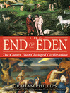 The End of Eden (eBook): The Comet That Changed Civilization
