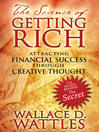 The Science of Getting Rich (eBook): Attracting Financial Success through Creative Thought