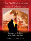 The Sailfish and the Sacred Mountain (eBook): Passages in the Lives of a Father and Son