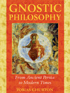 Gnostic Philosophy (eBook): From Ancient Persia to Modern Times