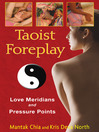 Taoist Foreplay (eBook): Love Meridians and Pressure Points