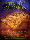 The Temple of Solomon (eBook): From Ancient Israel to Secret Societies