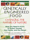 Genetically Engineered Food (eBook): Changing the Nature of Nature