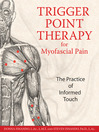 Trigger Point Therapy for Myofascial Pain (eBook): The Practice of Informed Touch