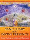 Sanctuary of the Divine Presence (eBook): Hebraic Teachings on Initiation and Illumination