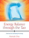 Energy Balance through the Tao (eBook): Exercises for Cultivating Yin Energy