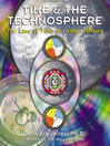 Time and the Technosphere (eBook): The Law of Time in Human Affairs