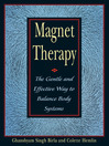 Magnet Therapy (eBook): The Gentle and Effective Way to Balance Body Systems