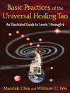 Basic Practices of the Universal Healing Tao (eBook): An Illustrated Guide to Levels 1 through 6