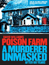 Poison Farm (eBook): A Murderer Unmasked After 60 Years