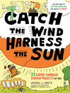 Catch the Wind, Harness the Sun (eBook): 22 Super-Charged Science Projects for Kids