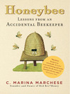 Honeybee (eBook): Lessons from an Accidental Beekeeper